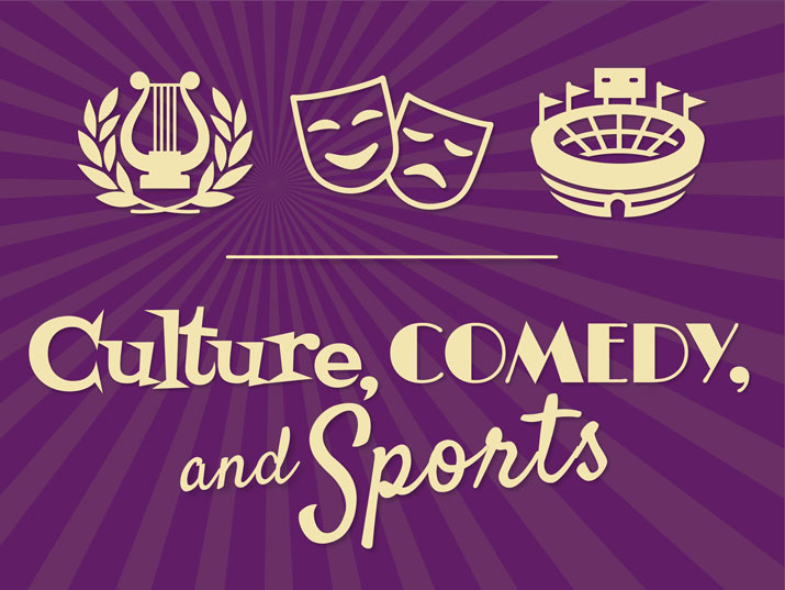 culture, comedy and sports