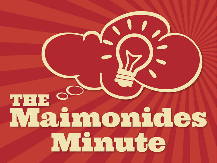 The Maimonides Minute
