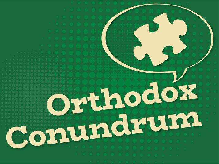 Orthodox Conundruma