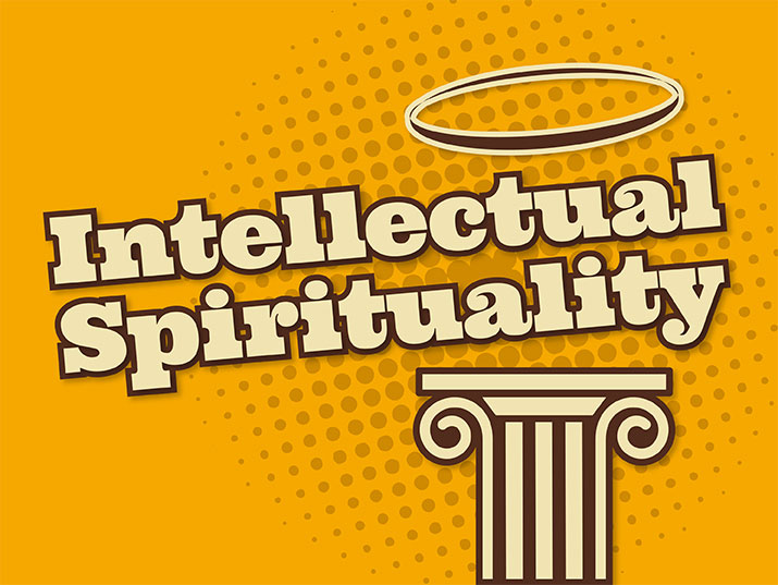 Intellectual Spirituality